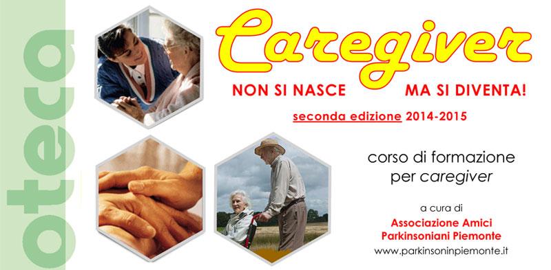 CAREGIVER – Non  si nasce ma si diventa! – Seconda edizione 2014-2015